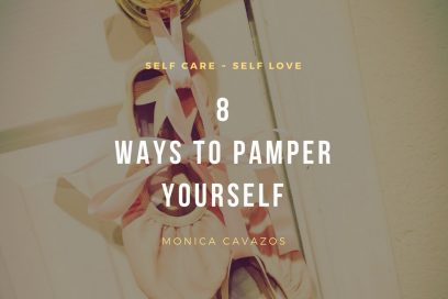Discover 8 Ways to Pamper Yourself